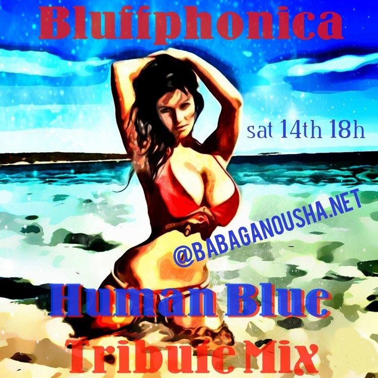 Bluffphonica_-_HUMAN_BLUE_Tribute_Mix_original.jpg