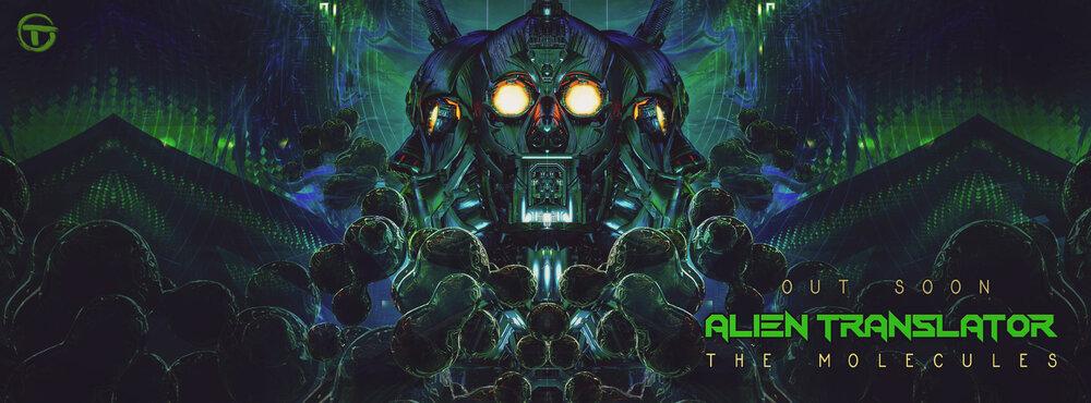 alien-translator---The-molecules-banner-out-soon.jpg